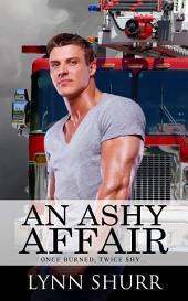 An Ashy Affair
