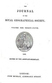 The Journal of the Royal Geographical Society of London: Volume 35