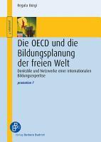 Die OECD und die Bildungsplanung der freien Welt PDF