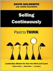 Selling Continuously: Paid to Think