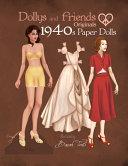 Dollys and Friends Originals 1940s Paper Dolls