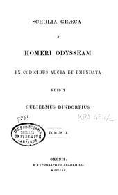 Scholia Graeca in Homeri Odysseam: ex codicibus aucta et emendata, Volume 2