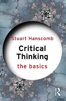 Critical Thinking  The Basics