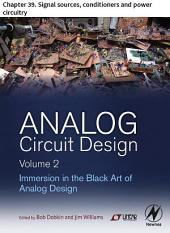 Analog Circuit Design Volume 2: Chapter 39. Signal sources, conditioners and power circuitry
