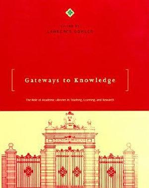 Gateways to Knowledge