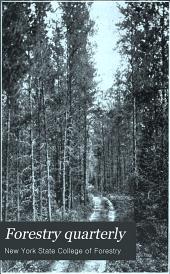 Forestry Quarterly: Volume 9; Volume 1911