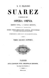 R. p. Francisci Suarez ... Opera omnia: Volume 17