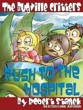 Rush to the Hospital: An Illustrated Children's Picture Book