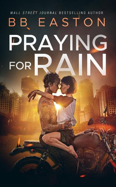 Download Praying for Rain Book