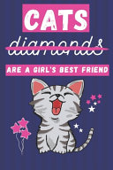 Cats Are a Girl s Best Friend PDF