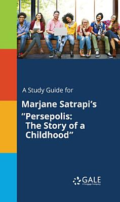 A Study Guide for Marjane Satrapi's