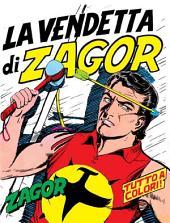 Zagor. La vendetta di Zagor: Zagor 008 a colori. La vendetta di Zagor