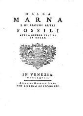 Della marna e di alcuni altri fossili atti a render fertili le terre