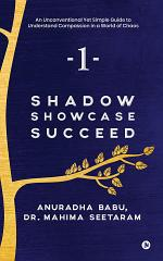 Shadow. Showcase. Succeed.