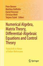 Numerical Algebra, Matrix Theory, Differential-Algebraic Equations and Control Theory