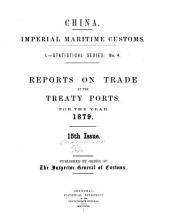 Reports on Trade at the Treaty Ports: Volume 15