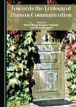 Towards the Ecology of Human Communication
