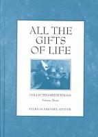 All the Gifts of Life PDF