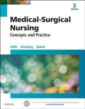 Medical-Surgical Nursing - E-Book: Concepts & Practice, Edition 3