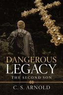 Dangerous Legacy PDF