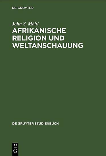 Afrikanische Religion und Weltanschauung PDF