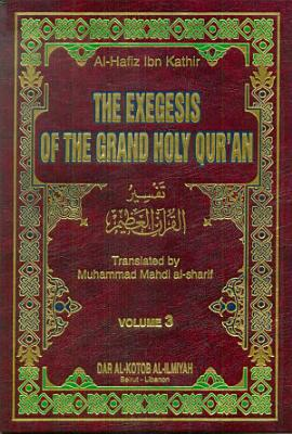 THE EXEGESIS OF THE GRAND HOLY QUR AN 1 4 Ibn Katheer VOL 3 PDF