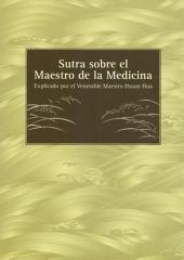 Sutra sobre el Maestro de la Medicina: Sutra sobre el mérito y virtud de los votos originales del Tathāgata Maestro de la Medicina, Luz de Vaiḍūrya