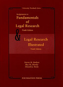Fundamentals of Legal Research  Ninth Edition  and Legal Research Illustrated  Ninth Edition PDF