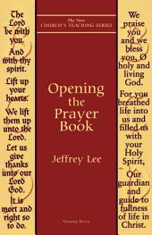 Opening the Prayer Book