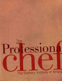 The Professional Chef 8th Edition with Student Study Guide and In the Hands of a Chef Set Book