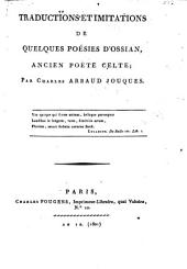 Traductions et imitations de quelques poésies d'Ossian, ancien poète celte; par Charles Arbaud Jouques