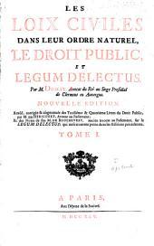 Les loix civiles dans leur ordre naturel: le droit public et legum delectus, Volume1