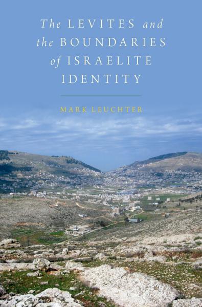 The Levites and the Boundaries of Israelite Identity