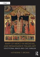 Mary of Mercy in Medieval and Renaissance Italian Art PDF