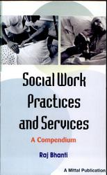 Social Work Practices And Services A Compendium Book PDF