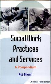 Social Work Practices And Services  A Compendium