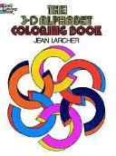 The 3-D Alphabet Coloring Book