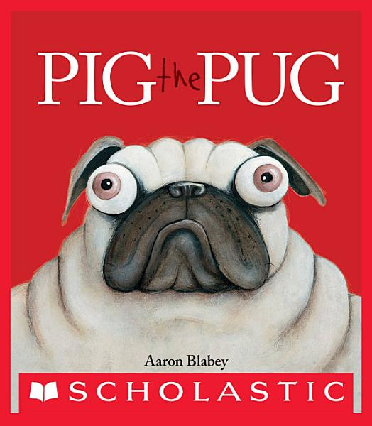 Download Pig the Pug Book