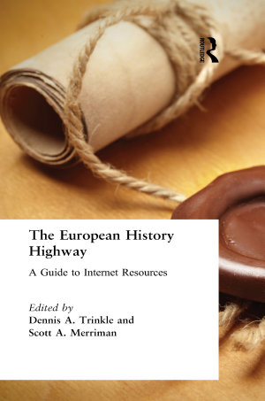 The European History Highway  A Guide to Internet Resources