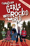 Canadian Girls Who Rocked the World Book