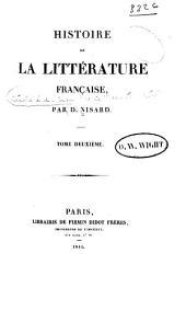 Histoire de la littérature française: Volume2
