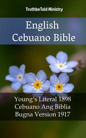 English Cebuano Bible: Young ́s Literal 1898 - Cebuano Ang Biblia, Bugna Version 1917