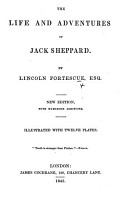 The Life and Adventures of Jack Sheppard     New Edition  with     Additions  Illustrated  Etc PDF