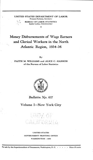Money Disbursements of Wage Earners and Clerical Workers in the North Atlantic Region  1934 36