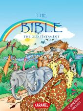 The Bible : The Old Testament: Complete Version