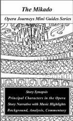 Gilbert & Sullivan's The Mikado (Opera Journeys Mini Guide Series)