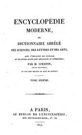 Encyclopédie moderne, ou, Dictionnaire abrégé des sciences, des lettres et des arts: avec l'indication des ouvrages ou les divers sujets sont développés et approfondis, Volume6