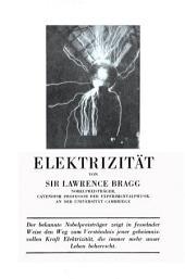 Elektrizität: Eine gemeinverständliche Einführung in die Elektrophysik und deren technische Anwendungen