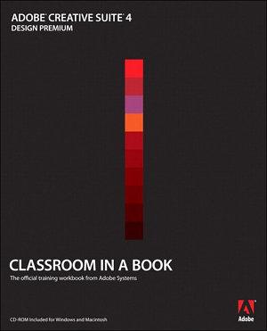 Adobe Creative Suite 4 Design Premium Classroom in a Book PDF