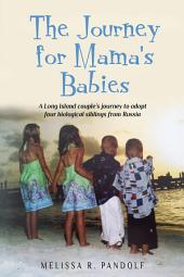 The Journey for Mama's Babies